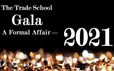 The Trade School Gala Returns